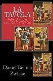 La TAVOLA, Daniel Zwicke, 1463618123