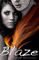 Blaze (Midnight Fire Series Book 3)