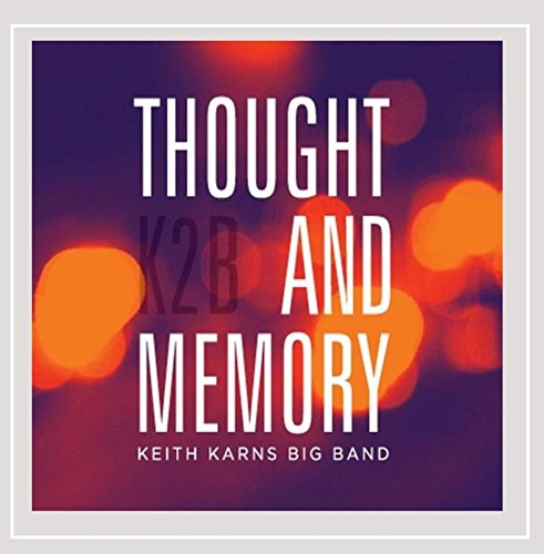 Big Band Memories (Thought and Memory)