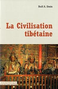 La Civilisation tibétaine par Rolf Stein