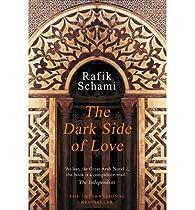 The Dark Side of Love par Rafik Schami