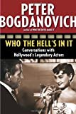 Who the Hell's in It, Peter Bogdanovich, 0345480023