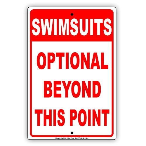 Company Memo Costumes (Swimsuits Optional Beyond This Point Pool Beach Rule Regulation Alert Attention Caution Warning Notice Aluminum Metal Tin 8