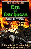 Era Of Darkness: Volume II: Extinction