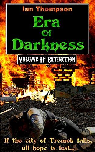 Era Of Darkness: Volume II: Extinction