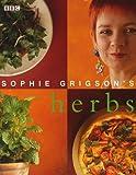 Sophie Grigson's Herbs