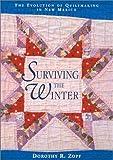 Surviving the Winter, Dorothy R. Zopf, 0826322425