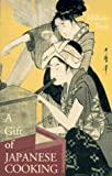img - for A Gift of Japanese Cooking book / textbook / text book