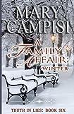 A Family Affair: Winter, (Truth in Lies, Book 6) (Volume 6)
