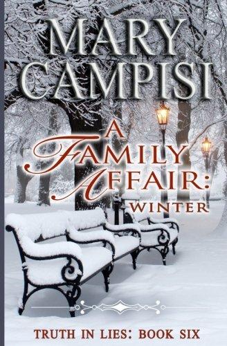 A Family Affair: Winter, (Truth in Lies, Book 6) (Volume 6) PDF Text fb2 ebook