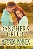 Rancher's Creed (Ciaran O'Connor Book 2)