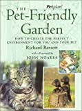 The Pet-Friendly Garden, Richard Barrett, 0330393162