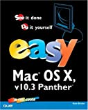 Easy Mac OS X V10.3 Panther, Kate Binder, 078973074X