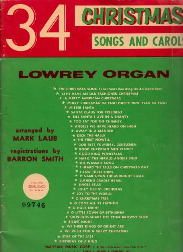 34 christmas songs and carols lowrey organ ()