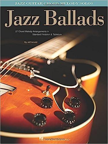 Amazon.com: Jazz Ballads - Jazz Guitar Chord Melody Solos ...