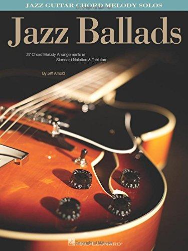 Jazz Ballads - Jazz Guitar Chord Melody - Guitar Jazz Tablature