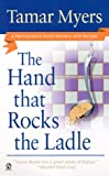 The Hand That Rocks the Ladle, Tamar Myers, 0451197550