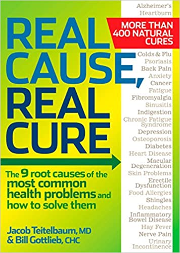 Real Cause, Real Cure: The 9 root causes of the most common health problems  and how to solve them: Teitelbaum M.D., Jacob, Gottlieb, Bill:  9781605292021: Amazon.com: Books