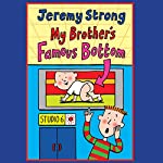 My Brother's Famous Bottom | Jeremy Strong