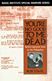 You're No Good to Me Dead, Robert Stahl, 1557507937