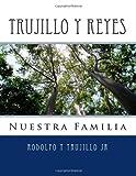 Trujillo Y Reyes, Rodolfo Trujillo, 1449527817