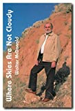 Where Skies Are Not Cloudy, Walter McDonald, 0929398602
