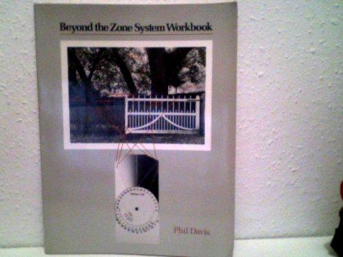 Beyond the Zone System: Workbook
