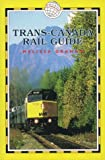 Trans-Canada Rail Guide, Melissa Graham, 1873756054