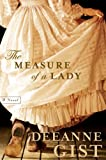 The Measure of a Lady, Deeanne Gist, 0764202855