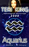 2000 Horoscopes - Aquarius, Teri King, 1862044317
