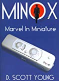 img - for Minox: Marvel in Miniature book / textbook / text book