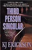 Third Person Singular, K. J. Erickson, 0312982135