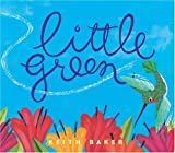 Little Green, Keith Baker, 0152053085