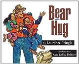Bear Hug, Laurence Pringle, 1563978768