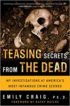 Book Teasing Secrets from the Dead: My Investigations at America's Most Infamous Crime Scenes
