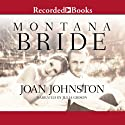 Montana Bride: Bitter Creek, Book 11 Audiobook by Joan Johnston Narrated by Julia Gibson