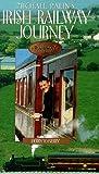 Michael Palin's Irish Railway Journey: Derry to Kerry [VHS]