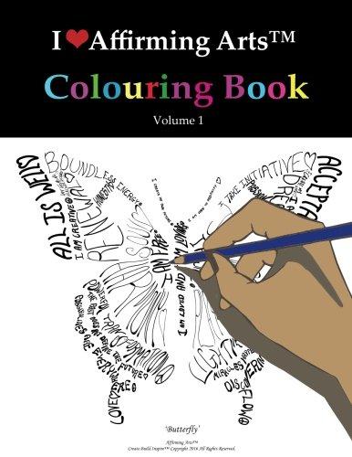 I Love Affirming Arts Colouring Book (Volume 1)
