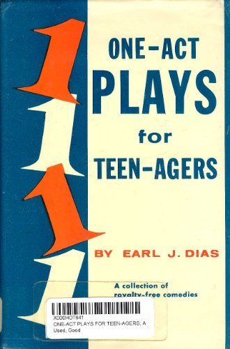 One-Act Plays for Teen-Agers; A Collection of Royalty-Free Comedies,