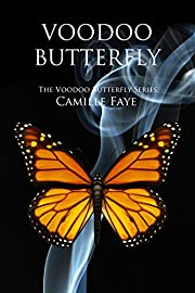Voodoo Butterfly (Voodoo Butterfly Series Book 1)