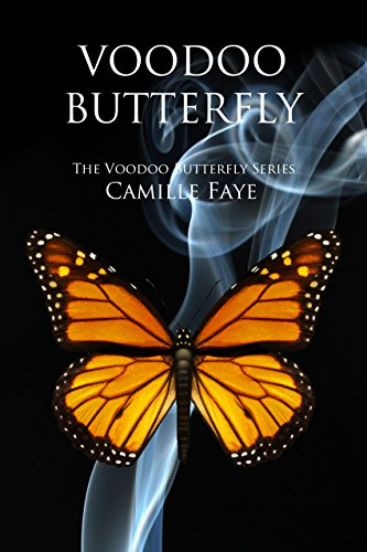 (Voodoo Butterfly (Voodoo Butterfly Series Book 1))
