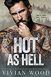 Hot As Hell: A Second Chance Romance