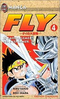 Fly, tome 4 : Le rassemblement des 6 généraux par Riku Sanjô
