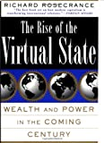 Rise of the Virtual State, Richard Rosecrance, 0465071422