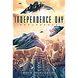 Independence Day Resurgence Movie Novelization: Young Readers Edition