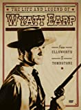 The Life and Legend of Wyatt Earp - From Ellsworth to Tombstone