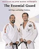 The Essential Guard, Kid Peligro and Rodrigo Medeiros, 1931229414