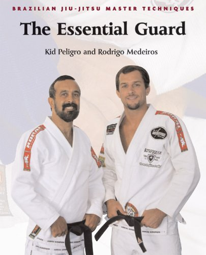 Brazilian Jiu-Jitsu Master Techniques: The Essential Guard (Brazilian Jiu-Jitsu Master Techniques series)