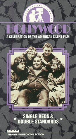 Hollywood: A Celebration of the American Silent Film - Single Beds & Double Standards [VHS]