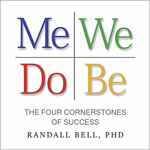 Me We Do Be: The Four Cornerstones of Success by Leadership Institute Press